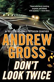 Don't Look Twice: A Novel par [Gross, Andrew]