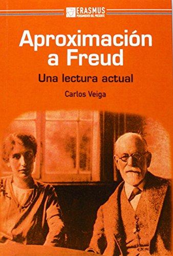 Aproximación a Freud.: Una lectura actual (Pensamiento del presente)