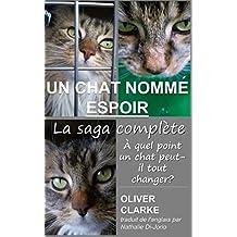 Un chat nommé Espoir - La saga complète