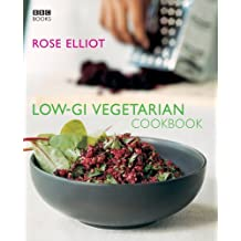 Low-GI Vegetarian Cookbook by Rose Elliot (2007-01-04)