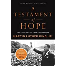 A Testament of Hope: The Essential Writings of Martin Luther King