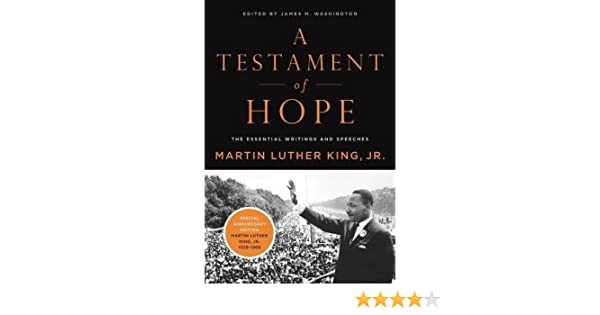 A testament of hope the essential writings and speeches the a testament of hope the essential writings and speeches the essential writings of martin luther king amazon dr martin luther king jr fandeluxe Images