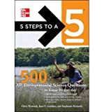 5 Steps to a 5 500 AP Environmental Science Questions to Know by Test Day (5 Steps to a 5: AP Environmental Science) (Paperback) - Common