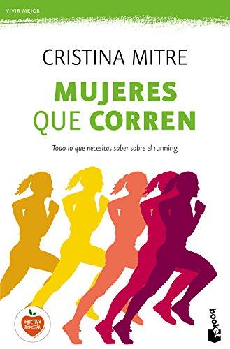 Mujeres que corren (Vivir Mejor) por Cristina Mitre
