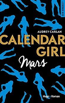Calendar Girl - Mars par [Carlan, Audrey]