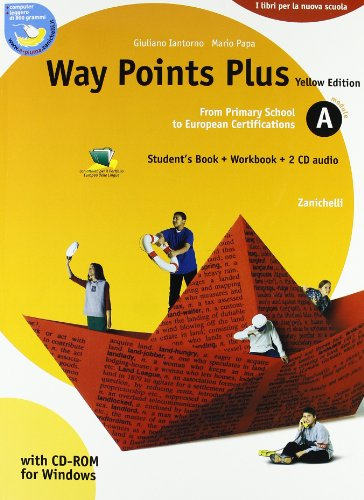 Way points plus. Yellow edition. Modulo A plus. Con 2 CD Audio. Per le Scuole superiori. Con CD-ROM