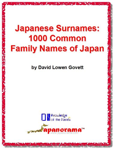Japanese Surnames: 1000 Common Family Names of Japan (Knowledge of