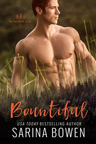Bountiful (True North Book 4) (English Edition) de [Bowen, Sarina]