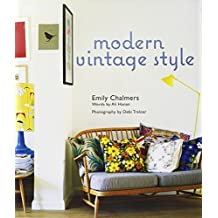 Modern Vintage Style by Emily Chalmers (2011-04-14)
