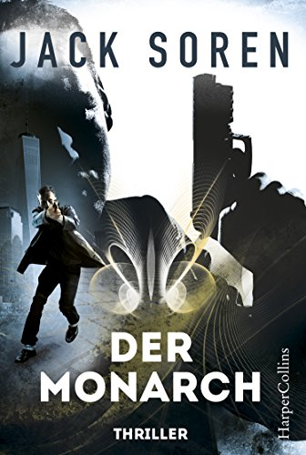 Der Monarch: Thriller (Hall & Katschbrow 1)