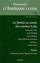 Le Brésil à la fin des années Lula (N.78 Automne 2010)