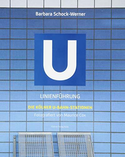 Linienführung: Die Kölner U-Bahn-Stationen U-schock