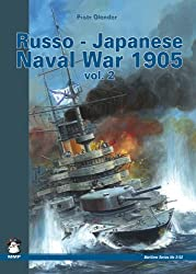 Russo-Japanese Naval War 1905: v. 2 (Maritime (MMP Books))