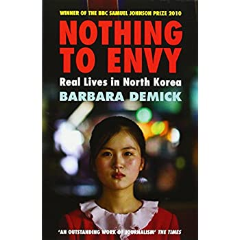 Nothing to Envy : Real Lives in North Korea