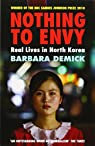 Nothing to Envy : Real Lives in North Korea par Demick