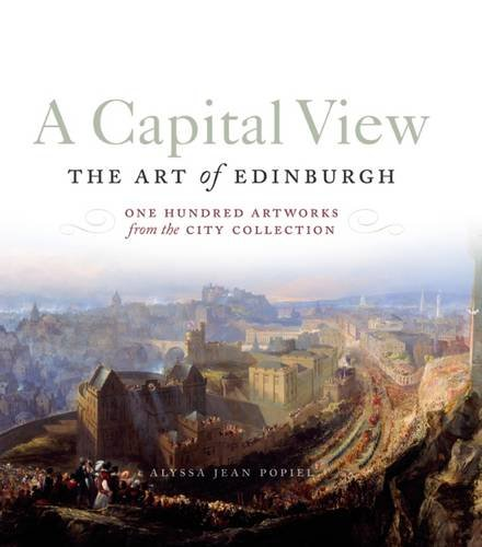 a-capital-view-the-art-of-edinburgh-one-hundred-artworks-from-the-city-collection