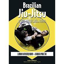 Brazilian Jiu-Jitsu : libro avanzado : Faixa Preta
