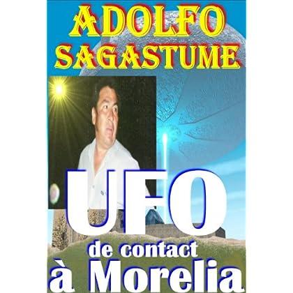 UFO de contact à Morelia