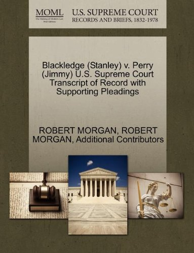 blackledge-stanley-v-perry-jimmy-us-supreme-court-transcript-of-record-with-supporting-pleadings