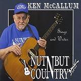 Ken Mccallum Sing & Writes Nothing But Country by Mccallum, Ken (2010-01-19)