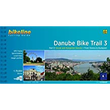 Cycling Guide Danube Bike Trail - Part 3: Slovak and Hungarian Danube. From Vienna to Budapest. 1:75.000, 340 km, GPS-Tracks-Download (Bikeline Radtourenbücher)