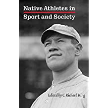 Native Athletes in Sport and Society