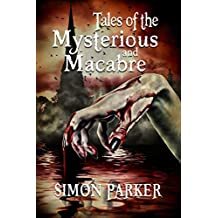 Tales of the Mysterious and Macabre