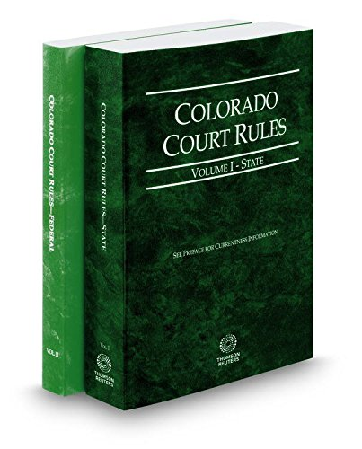 colorado-court-rules-state-and-federal-2017-ed-vols-i-ii-colorado-court-rules