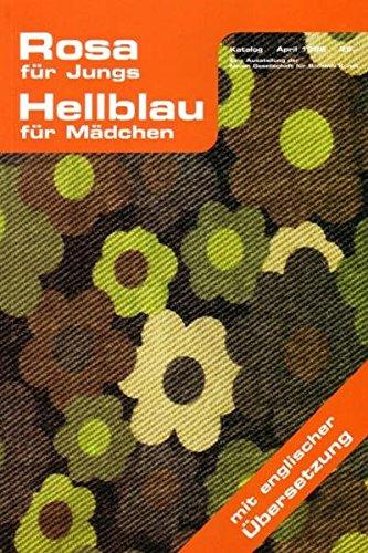 Rosa für Jungs/Hellblau für Mädchen (Livre en allemand)