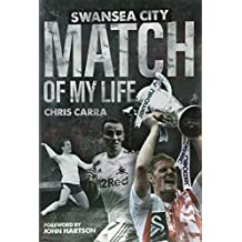 Swansea City Match of My Life: Swans Legends Relive Their Greatest Games