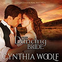 The Dancing Bride: Central City Brides, Volume 1