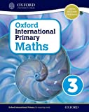 Oxford International Primary Maths Student Workbook 3: A Problem Solving Approach to Primary Maths