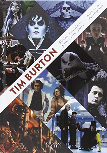 TIM BURTON. SIMIOS, MURCIÉLAGOS Y JINETES SIN CABEZA