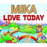 Love Today (Remixes)