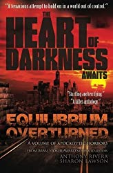 Equilibrium Overturned: The Heart of Darkness Awaits by John Everson (2014-06-17)