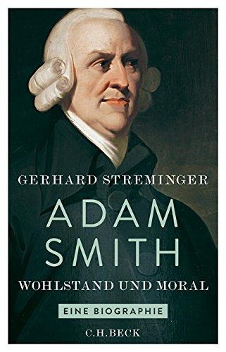 Adam Smith: Wohlstand und Moral