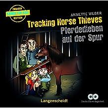"""Tracking Horse Thieves - Pferdedieben auf der Spur - Hörbuch (2 Audio-CDs mit Begleitheft) (Hörbücher """"Krimis für Kids"""")"""