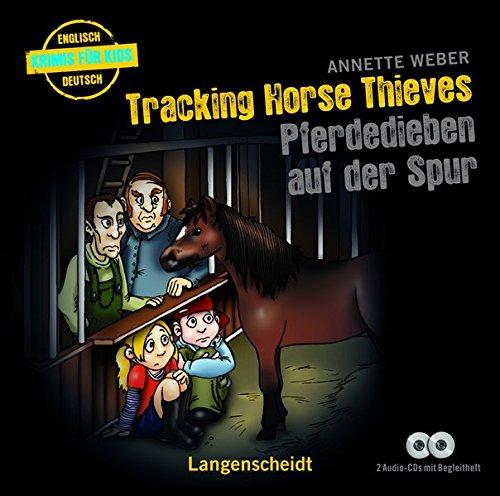 Tracking Horse Thieves - Pferdedieben auf der Spur - Hörbuch (2 Audio-CDs mit Begleitheft) (Hörbücher Krimis für Kids)