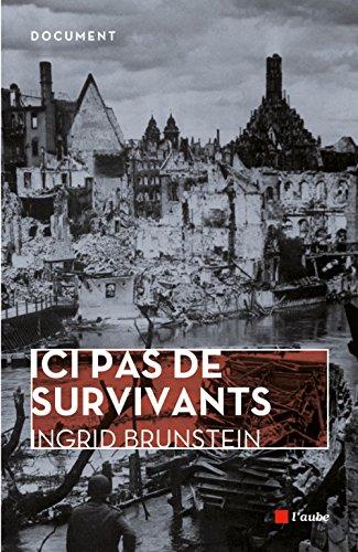 Ici pas de survivants : Une enfance allemande
