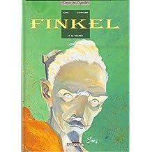 Finkel, tome 4: Le secret [édition originale 1997]