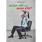 Burn-In statt Burn-Out: Wie Sie wieder in Balance kommen