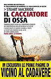 Il cacciatore di ossa (Le indagini del sergente McRae Vol. 2) (Italian Edition)