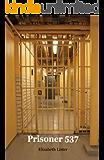 Prisoner 537