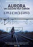 Aurora, Un Asesino Muy Común [DVD]