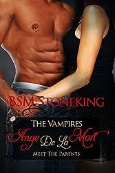 The Vampires Ange De La Mort, Meet The Parents (Book 2)