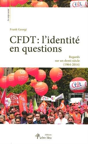 Cfdt : l'Identité en Questions