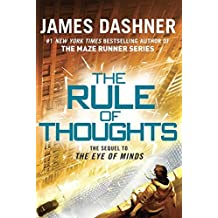 The Rule of Thoughts (The Mortality Doctrine, Book Two) by James Dashner (2014-08-26)