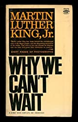 Why We Can't Wait by Dr. Martin Luther King Jr. (1964-07-01)