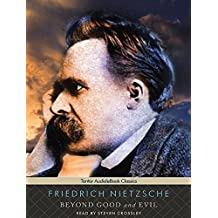 Beyond Good and Evil by Friedrich Nietzsche (2011-03-31)