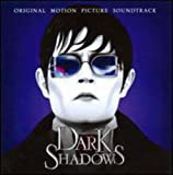 Dark Shadows: Original Motion Picture Soundtrack